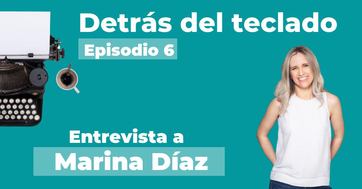 Entrevista a Marina Díaz, escritora y psicóloga
