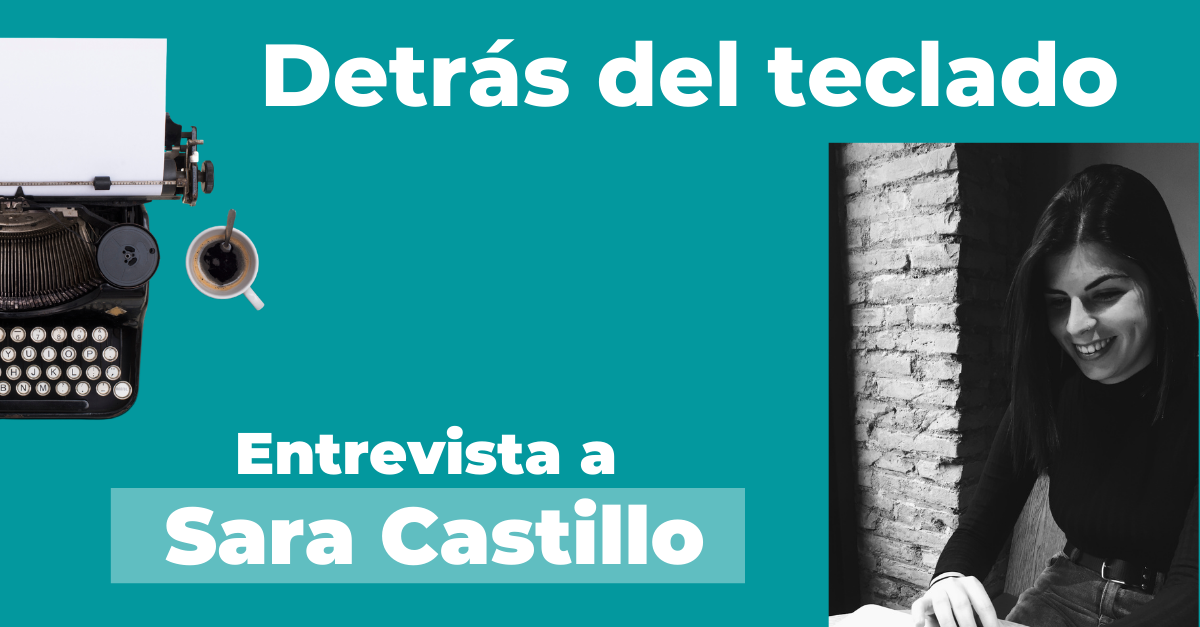 Entrevista a Sara Castillo, copywriter