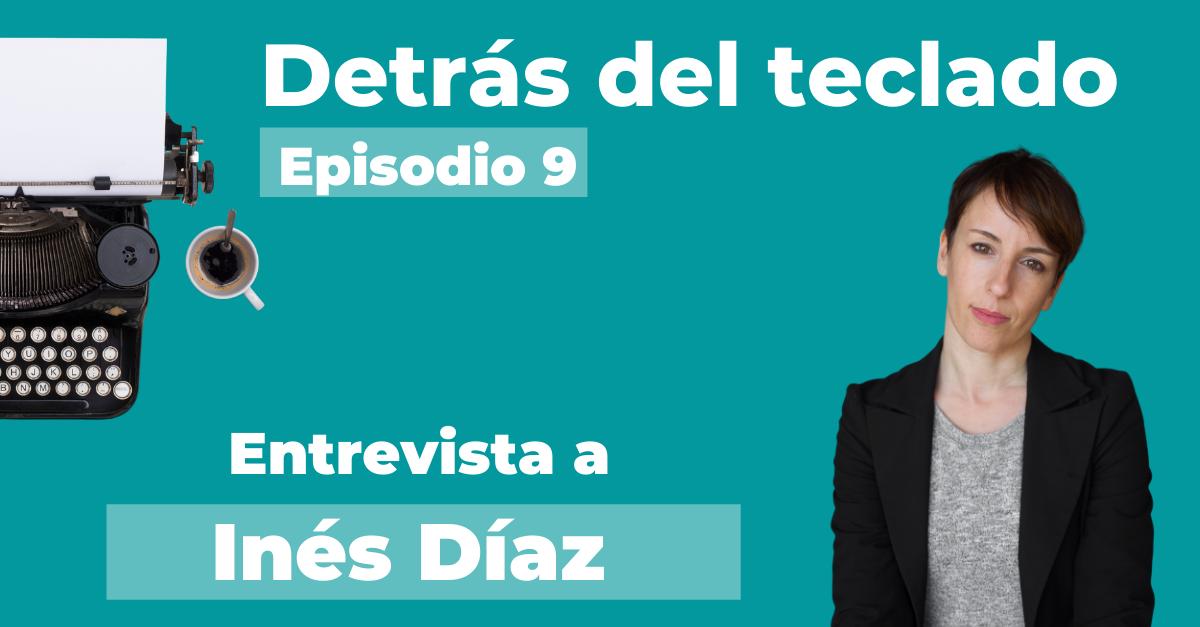 Entrevista a Inés Díaz, copywriter