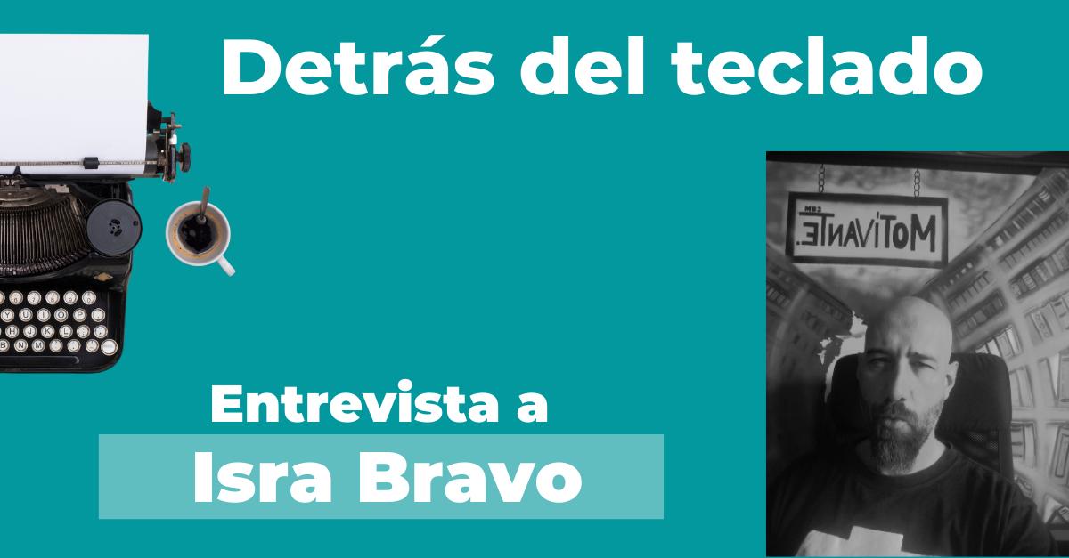 Entrevista a Isra Bravo en Detrás del teclado