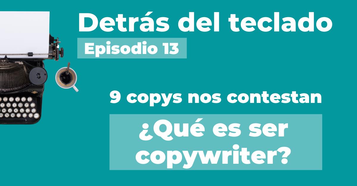 ¿Qué es ser copywriter?
