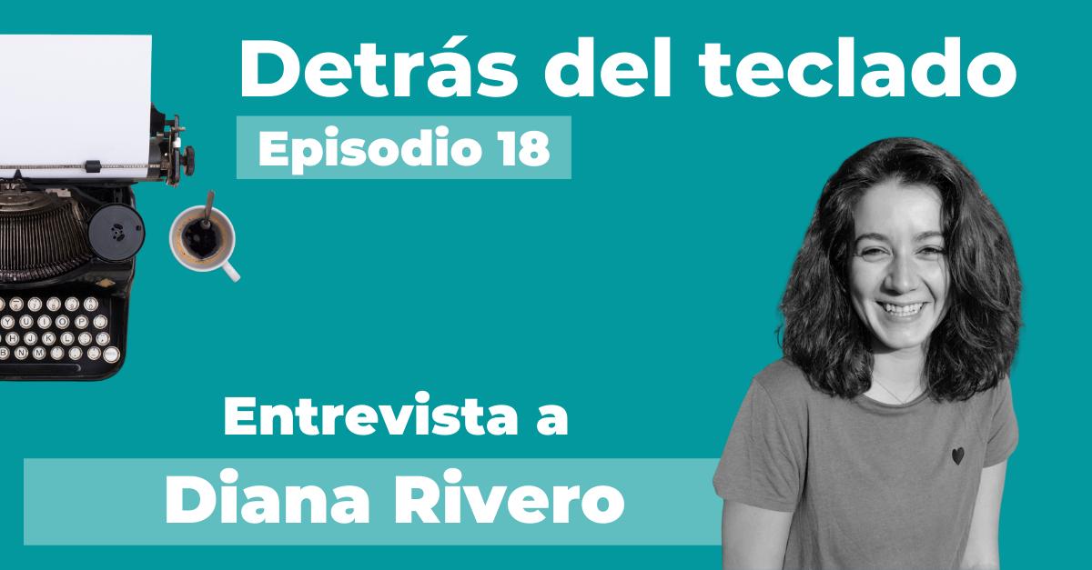 Entrevista a Diana Rivero, copywriter