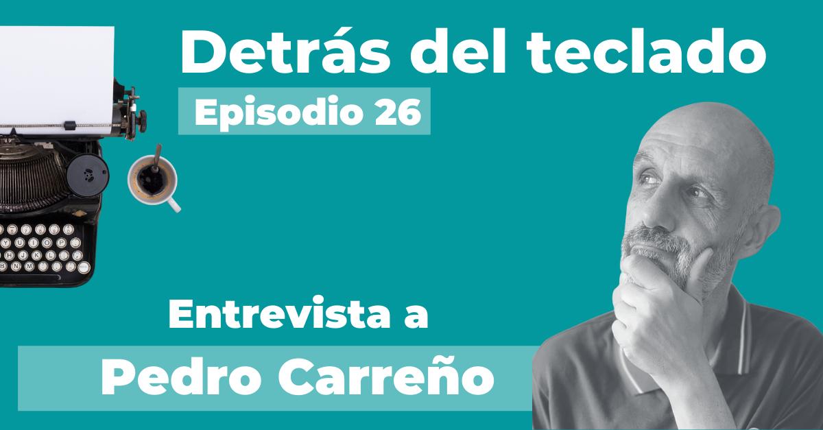 Entrevista a Pedro Carreño, copywriter